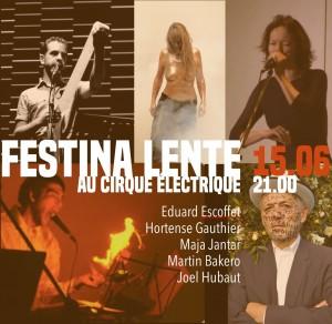 festina lente cirque electrique 2019